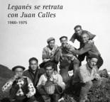 Juan Calles, Leganés en Blanco y Negro
